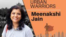 Urban Warrior: Meenakshi Jain