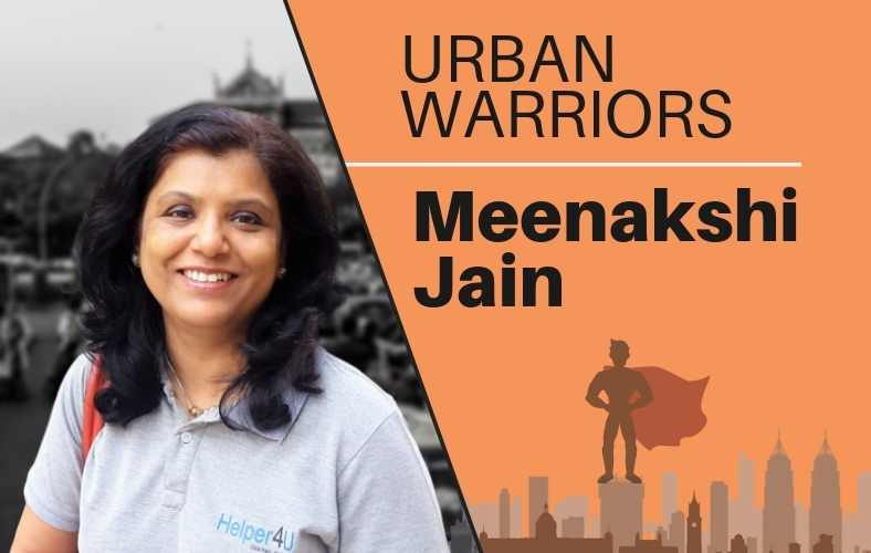 Urban Warrior: Meenakshi Jain